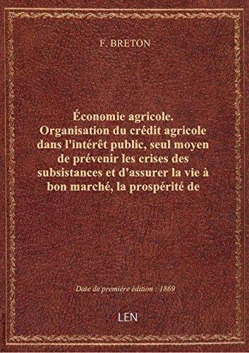 economie-agricole-organisation-du-credit-agricole-dans-linteret-public-seul-moyen-de-prevenir-les