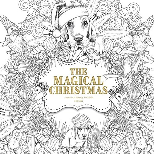 the-magical-christmas-creative-art-therapy-for-adults-volume-3-creative-colouring-books-for-grown-up