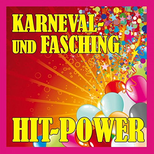 Karneval - Und Fasching Hit - Power 2012