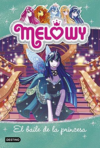 Melowy. El baile de la princesa: Melowy 8