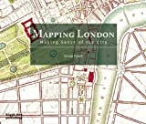 Mapping London: Making Sense of the City 2nd (second) Revised Edition by Simon Foxell published by Black Dog Publishing (2011)