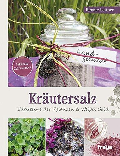 Kräutersalz: Edelsteine der Pflanzen & Weißes Gold