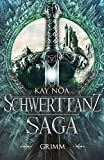 Schwerttanz-Saga 2: Grimm (German Edition)
