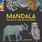 Mandala Malbuch für Erwachsene: 200 Mandales zur Entspannung und Befreiung vom Stress