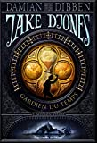 Jake Djones - Gardien du temps (Tome 1) - Mission Venise (French Edition)