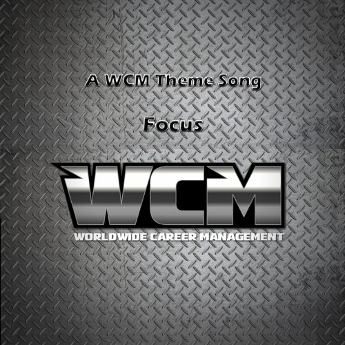 Focus - A Wcm Theme Song - Single