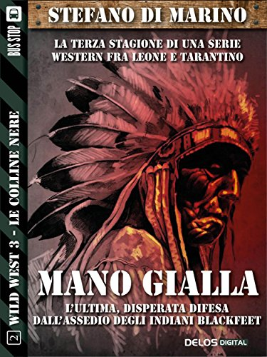Mano gialla: Wild West 2 (Italian Edition) eBook: Stefano di ...