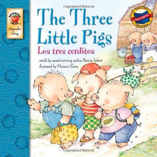 The Three Little Pigs/Los Tres Cerditos (Keepsake Stories - Dual Language)