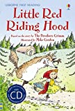 Little Red Riding Hood. Book + CD: Usborne English-Intermediate (Level 4) (First Reading Level 4)