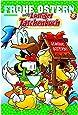 Lustiges Taschenbuch Frohe Ostern 06: Sonderband