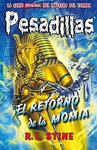 El retorno de la momia par  R. L. Stine