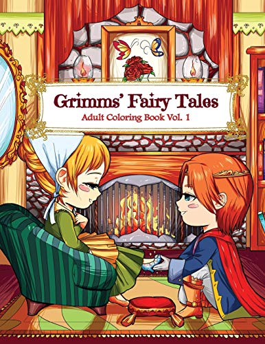 Adult Coloring Book Vol. 1: A Kawaii Fantasy Coloring Book for Adults and Kids: Cinderella, Snow White, Hansel and Gretel, The Frog Prince and Other Stories ()