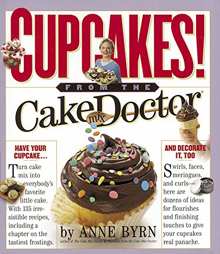 Cupcakes!: From the Cake Mix Doctor (English Edition) -