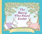 Bunny Who Found Easter Gift Edition, The