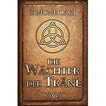 Die Wächter der Träne - SAGA