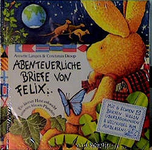 Abenteuerliche Briefe von Felix: Oder: Ein kleiner Hase erforscht unseren blauen Planeten - Brief Bücher