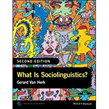 What Is Sociolinguistics? (LAWZ - Linguistics in the World)
