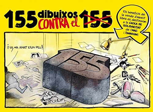 155 dibuixos contra el 155 por Vv.Aa