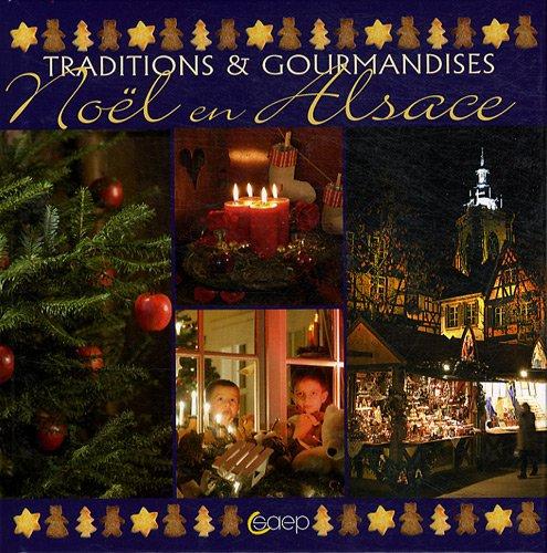 Noël en Alsace - Traditions & Gourmandises