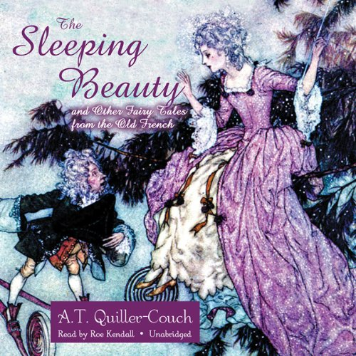 The Sleeping Beauty and Other Fairy Tales from the Old French  Audiolibri