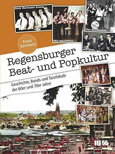60er-jahre-band (Regensburger Beat- und Popkultur: Geschichte, Bands und Tanzlokale der 60er und 70er Jahre)