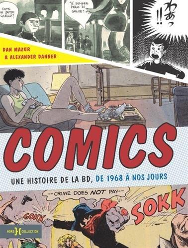 Comics : une histoire de la BD, de 1968 à nos jours...