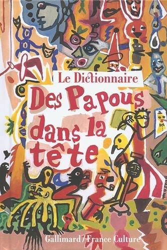 Le dictionnaire des Papous dans la tte