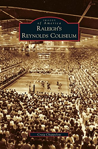 Raleigh's Reynolds Coliseum Ncsu Basketball
