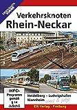 Verkehrsknoten Rhein-Neckar: Heidelberg, Ludwigshafen und Mannheim einst & jetzt