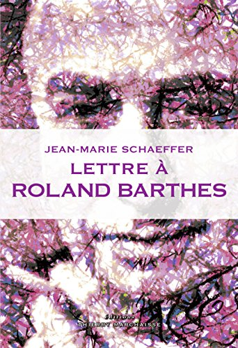 Lettre  Roland Barthes