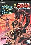 CONAN le barbare- Le maitre des Serpents