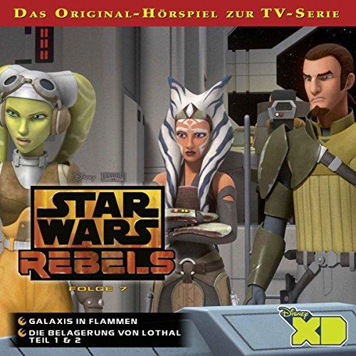 Star Wars Rebels - Hörspiel, Folge 7: Galaxis in Flammen