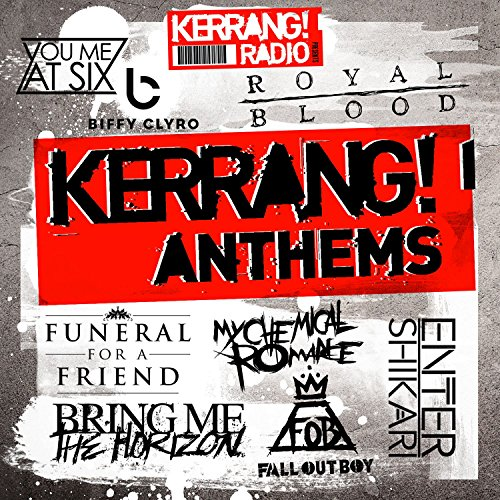 Kerrang! Anthems [Explicit]