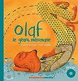 Olaf : le géant mélomane   Heurtier, Annelise. Auteur