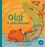 Olaf, le géant mélomane (+CD)