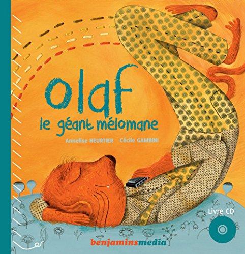 Olaf, le géant mélomane