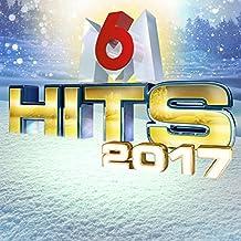 M6 Hits 2017 [Explicit]