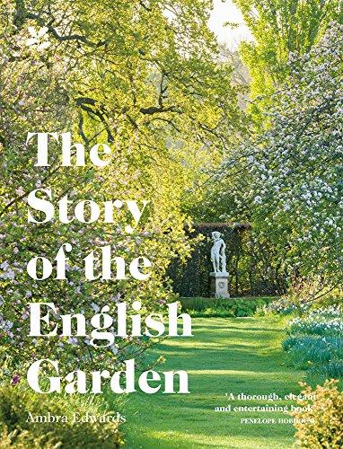 The Story of the English Garden por Ambra Edwards