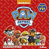 Quadrottino. Paw Patrol. Ediz. illustrata