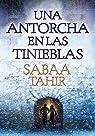 Una antorcha en las tinieblas par Tahir