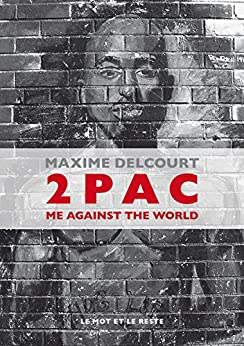 2Pac: Me Against The World (MUSIQUES)