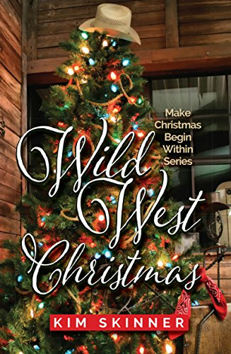 Wild West Christmas (Make Christmas Begin Within Book 2) (English Edition)