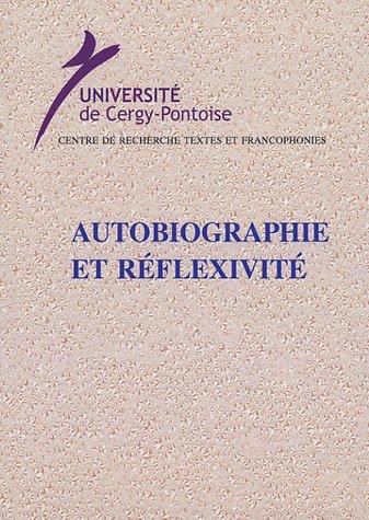 Autobiographie et réflexivité