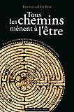 Image de TOUS LES CHEMINS MENENT A L'ETRE