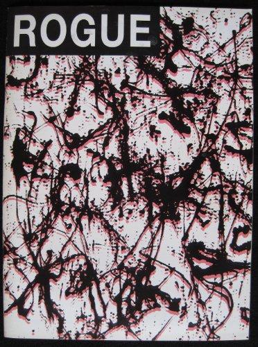 Adam Seide (Rogue # 18 / 1993. Rezessionsausgabe. Cobra / Zero / Quadriga / Georges Mathieu / Giacometti u. a. Themen. Texte deutsch: W E Baumann / Henri Nannen / Adam Seide / Jean-Paul Satre / Allen Ginsberg / Rochus Kowallek u. a.)