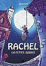 Rachel la Petite Souris - Intégrale par Even