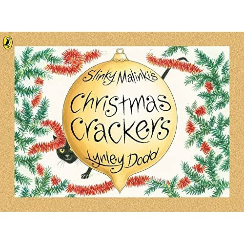 Slinky Malinki's Christmas Crackers (Hairy Maclary and Friends) by Lynley Dodd (2007-10-04)