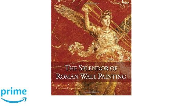 Splendor Uhren the splendor of wall painting amazon de umberto pappalardo