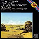 Chausson : Concerto pour violon, piano et quatuor � cordes