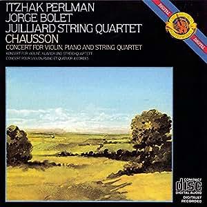 Chausson : Concerto pour violon, piano et quatuor à cordes